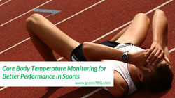 Core Body Temperature Monitoring for Better Performance in Sports